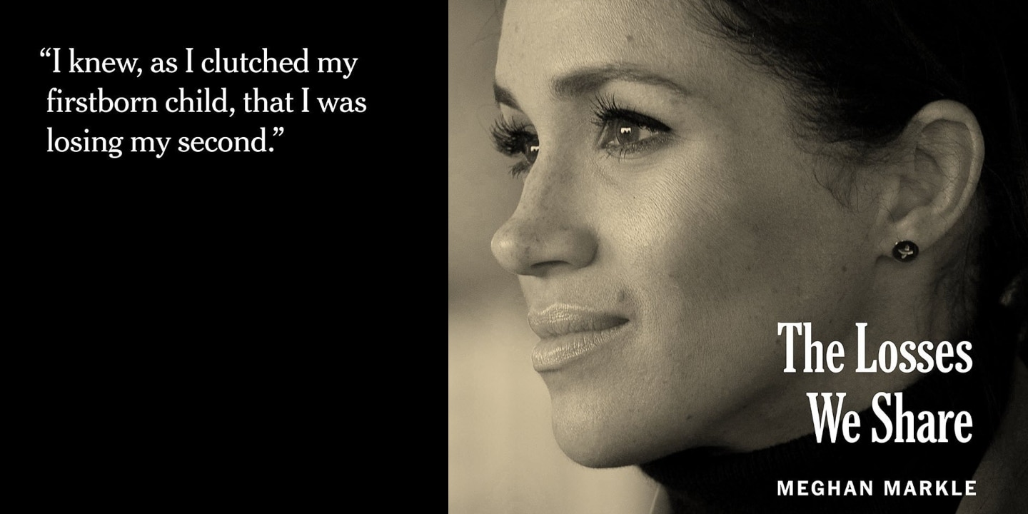 Meghan Markle Has Opened Up About Losing Her Second Child In A Miscarriage